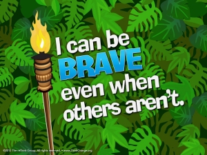 I can be brave even when others aren't